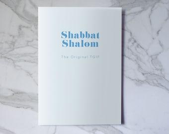 Shabbat Shalom - The Original TGIF - Good Shabbas Card