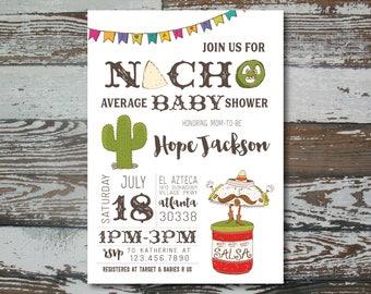 Nacho Average Baby Shower - Custom Printable
