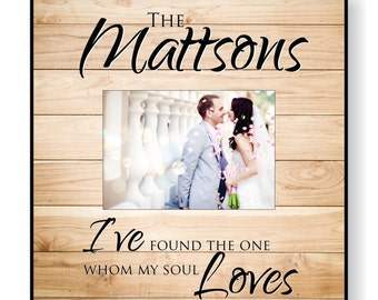 """Personalized Newlywed Picture Frame for 5""""x7"""" Photo Frame Overall Size 12""""x12"""" I've found the one whom my soul loves"""