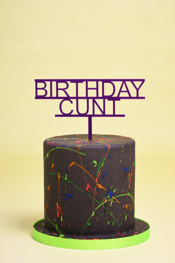 Birthday Acrylic cake topper Birthday Cunt FunnyRude