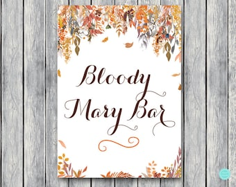 Fall Autumn Bloody Mary Bar Sign, Bubbly Bar Sign, Wedding Bar, Printable Sign, Wedding Decoration Sign, Engagement Party Mimosa WD84 TH47