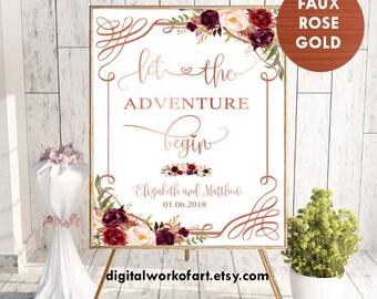 Rose Gold Floral Burgundy Let the Adventure Begin, Welcome Wedding Printable Decor Sign, Custom Welcome Boho Chic Wedding Sign, digital, #LC