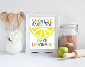 Custom Colors | When Life Hands You Lemons Make Lemonade | Kitchen Art | Wall Art | Kitchen Decor | Dining Room | 5x7 | 8x10 | 11x14 | 16x20