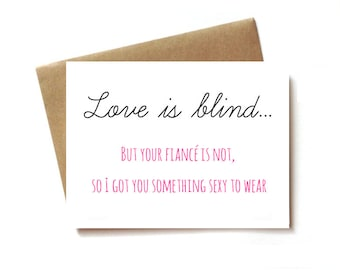 bridal shower card, wedding shower card, or Bachelorette Party card. Love is Blind