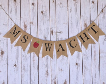 Teacher Name Custom Banner, Gift for Teacher, Teacher Appreciation Day,  Teacher Recognition, Burlap Bunting, Burlap Banner, Bunting Garland