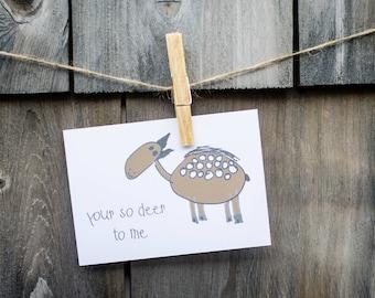 Deer To Me - Greeting Card