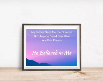 Father's Greatest Gift,  Printable Art, Instant Download