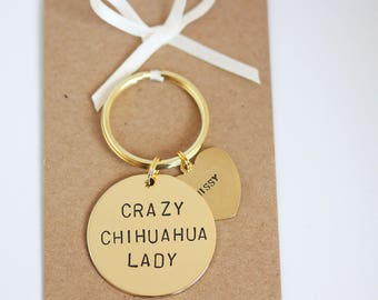 Crazy Chihuahua / Chi Lady Hand stamped Keyring, Personalised with dogs name(s)