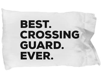 Crossing Guard Pillow Case, Gifts For Crossing Guard, Best Crossing Guard Ever, Crossing Guard Pillowcase, Christmas Present