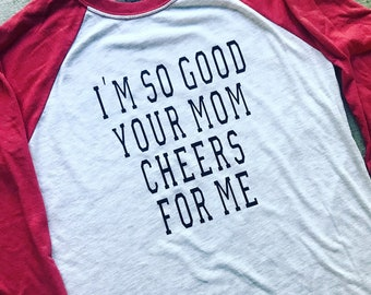 Your Mom Raglan Tee