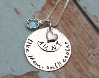 AUNT Necklace Aunt, Like Mom Only Cooler Necklace Aunt Gift Hand Stamped Personalized Necklace Aunt Gift Auntie Jewelry