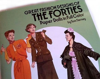 Great Fashion Designs of the Forties Paper Dolls, Tom Tierney, 1940 haute couture, Hattie Carnegie, Adrian, fashion history fashion ephemera