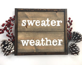 Sweater Weather Handcrafted Wooden Sign