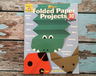 1988 Folded Paper Projects. Craft Book for Children. Grades 1-6. 30 Projects, Paper Crafts. Vintage Crafting. Good Condition.
