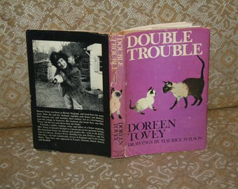 "Vintage 1972 ""Double Trouble"" by Doreen Tovey! 1st ed! Great Present For the Cat Lover! HC DJ / Great Cond!  Ill. Maurice Wilson"