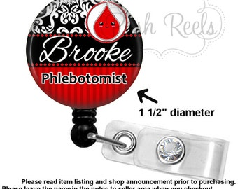 Phlebotomist Badge Holder - Personalized Phlebotomist Badge Reel - Choice of Badge Reel, Stethoscope ID Tag, Carabiner or Lanyard  - 1164