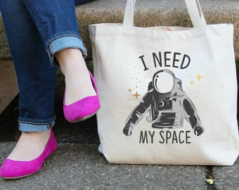 I Need My Space XL Canvas Tote Bag