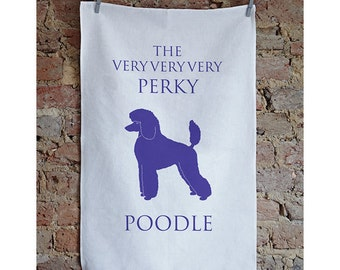 Poodle Tea Towel -  Poodle Gift - Birthday Gift - Housewarming Gift - Gifts for Dog Lovers - Thank You Gift - Tea Towel - Gift for her