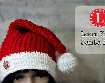 Loom Knitting PATTERNS Santa Hat Slouchy Beanie for Men or Women. Includes Video Tutorial. For Extra Large Round Knitting Looms | Loomahat