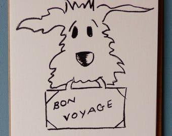 BON VOYAGE DOG - greetings Card-animal card-funny -leaving-holiday
