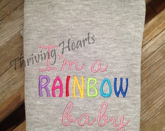 Im a rainbow baby onesie. Rainbow baby. Baby loss awareness. Pregnancy loss awareness.