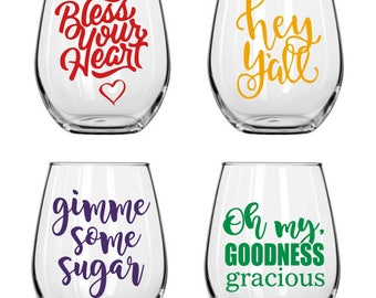 Southern Saying Stemless Wine Glasses