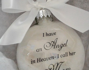 Mother Memorial Ornament Angel in Heaven I call her Mom - Loss of Parent In Memory Sympathy Gift Remembrance Bauble Remembering Momma Mama