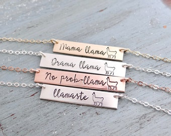 Llama Necklace - Llama Gift -   Bar Necklace. Customize your own Names or Words. No Prob-llama, Drama Llama, Llamaste, Mama Llama
