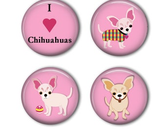I Love Chihuahuas Pink Magnets -Set of Four Button Magnets - Refrigerator Magnets - Dog Lover Gift - 1.25 inch button