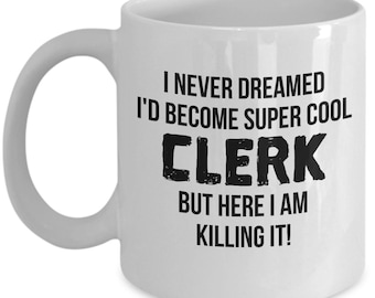 Law Clerk Mug, Law Clerk Gift, Gift For Clerk, Personalized Clerk, Funny Clerk, Lawyer student, Law School Graduate Gift, Clerk Gift