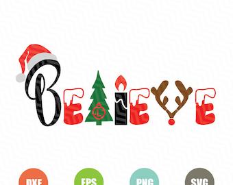 Believe Christmas SVG, Believe Svg,Believe cut files svg,Believe Silhouette Cricut ,Believe in Christmas Svg,Christmas Svg, Instant Download