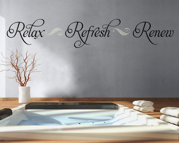 Captivating Bathroom Wall Decal Relax Refresh Renew Bathroom Decor Vinyl