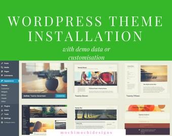 WordPress Theme Installation - WordPress Template Setup, Wordpress.org setup, Professional WordPress Theme Installation with free support