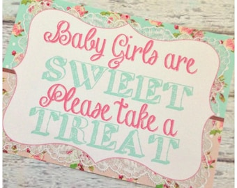 "Shabby Chic  ""Baby Girls are SWEET, Please take a TREAT""  -  5x7 and 8x10 Printable"