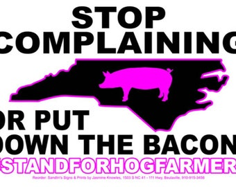 Yard sign: PINK put down the bacon
