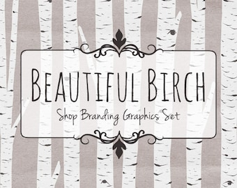 Birch Tree Shop Branding Banners, Avatar Icons, Business Card, Logo Label + More - 12 Premade Graphics Files - BEAUTIFUL BIRCH