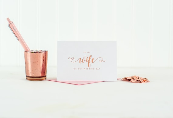 To My Wife on our Wedding Day card Rose Gold Foil To My Wife Card Wedding Day Card Wedding Thank You card Wedding Day Gift wife card heart