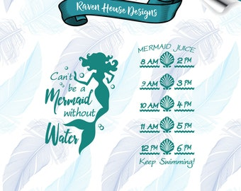 Can't Be a Mermaid Without Water - Digital Download - SVG Cut Files - EPS Cut Files - Cameo Cut File - Cricut Cut File - Water Tracker File