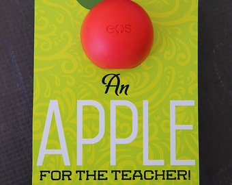 EOS Lip Balm Printable Teacher Gift {An Apple For The Teacher}