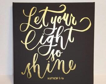 Let your light so shine, 8x8 canvas art, scripture art, biblical art, inspirational art, Matthew 5:16, uplifting art, nursery art, Christian