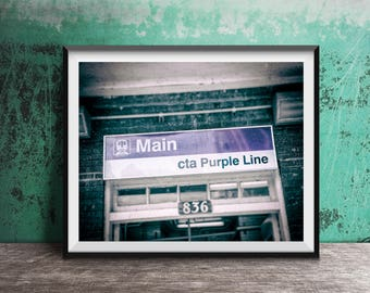 Main Street CTA Purple Line - CTA El Sign - Evanston, IL - Art Photography Print - sign photo