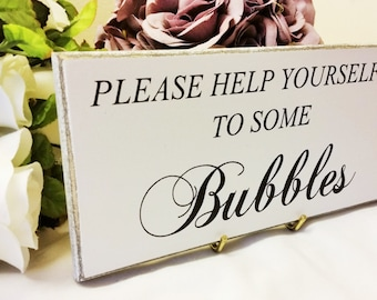 Bubbles Wedding Sign, Please Help Yourself, To Some Bubbles, Calligraphy Sign, Reception Table Sign, Wedding Signage, Script Sign, 261