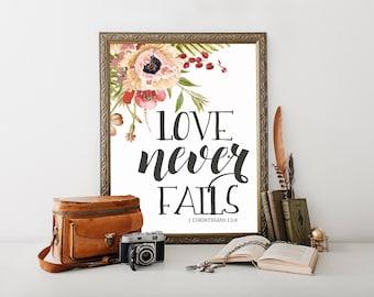 Love Never Fails, printable, bible verse wall art, 1 Corinthians 13:8, bible verse, bible verse print, bible verse art, scripture art