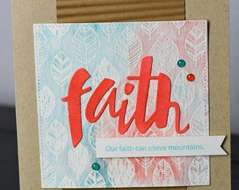 Handstamped, Embossed, Encouragement Card, Faith, Faith Can Move Mountains