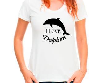 I Love Dolphins T-shirt, Dolphin Cute Animal Shirt, Dolphin Tee, Ladies T-shirt