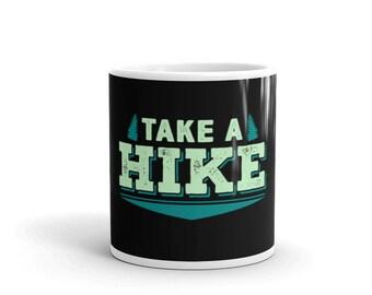 Hiking Mug - Hiking Coffee Mug - Hiker Mug - Hiker Gift - Hiking Gift - Take A Hike Mug