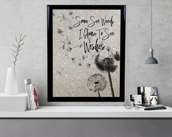 Dandelion Printable, Some See Weeds Others See Wishes, Inspirational Art, Motivational Art, Black Dandelion, Taupe Background