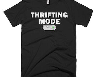 Thrifting Shirt - Thrifting Gifts - Thrifting Tee - Thrifting T-Shirt - Thrifting Mode On Shirt - Thrifting T Shirts - Funny Thrifting Tees