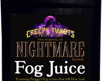 Nightmare 32oz Scented Fog Juice Water Based
