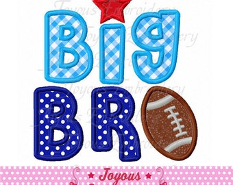 Instant Download Big Brother With Football  Applique Machine Embroidery Design NO:2130